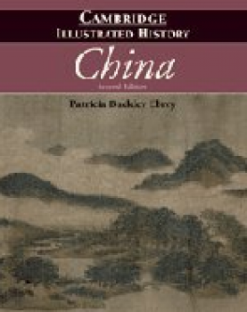 Buckley Ebrey, Patricia, The Cambridge Illustrated History of China (Cambridge Illustrated History)