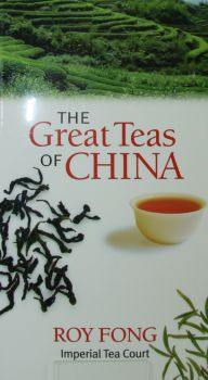 Fong Roy, The Great Teas of China
